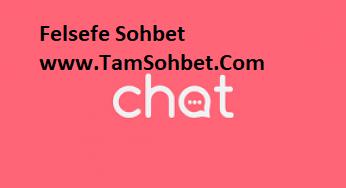 Felsefe Sohbet ve Chat Odaları